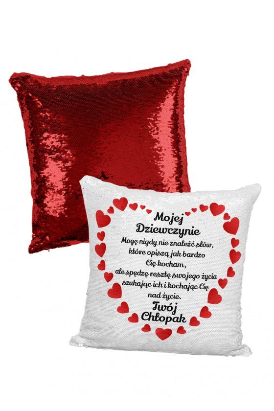 Poduszka cekinowa dla dziewczyny - Mogę nigdy nie znaleźć słów