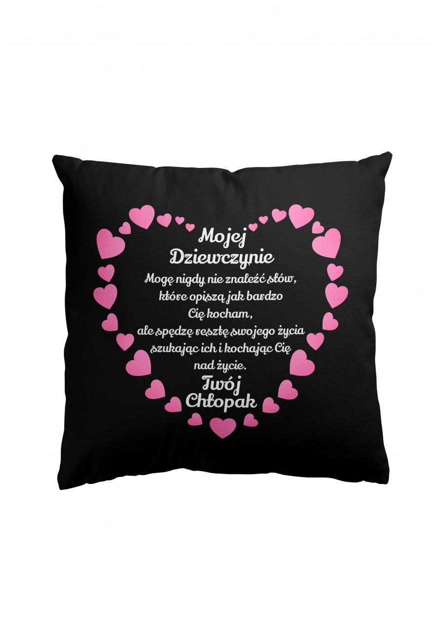 Poduszka Premium dla dziewczyny - Mogę nigdy nie znaleźć słów