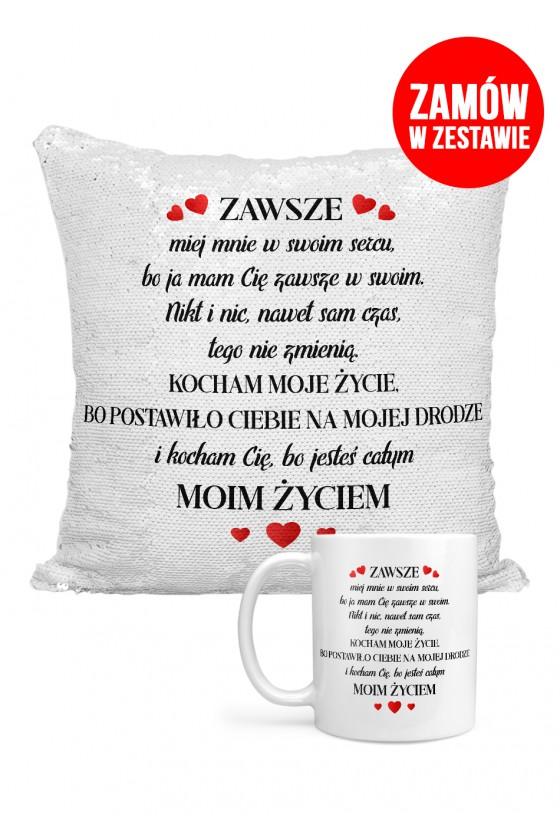 Zestaw - Kocham moje życie, bo postawiło ciebie na mojej drodze