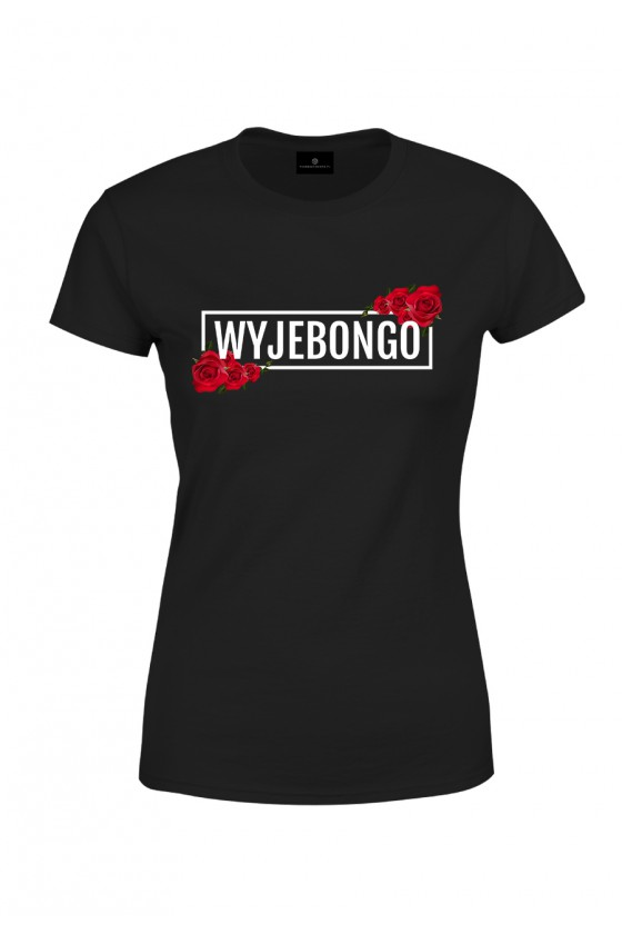 Koszulka damska WYJEBONGO