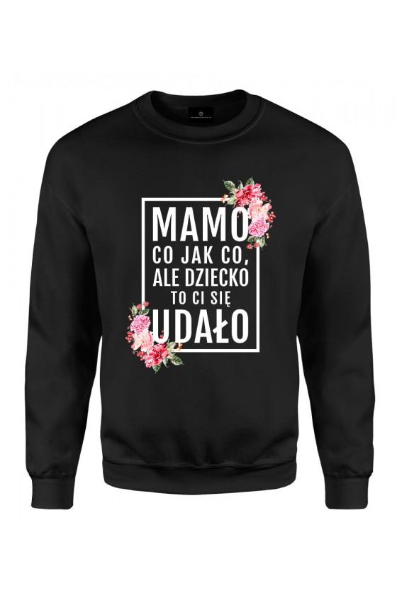 Bluza klasyczna Mamo, dziecko to ci się udało! - modny print różowe kwiaty