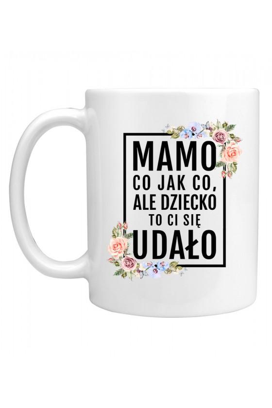Kubek Mamo, dziecko to ci się udało! - modny print kwiaty