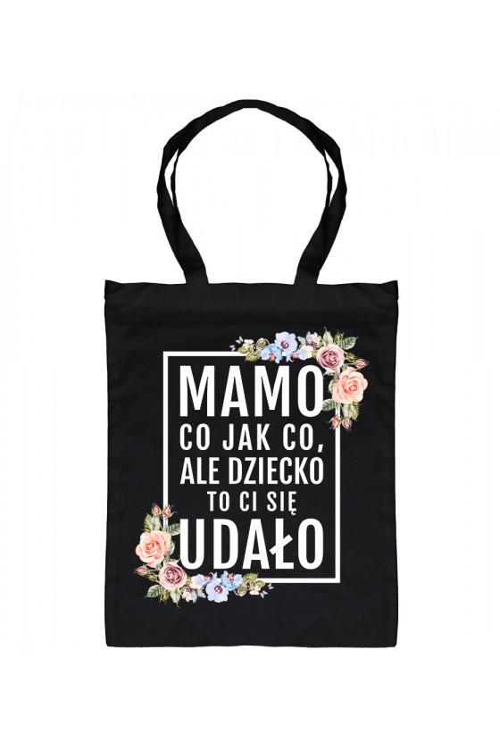 Torba Bawełniana Mamo, dziecko to ci się udało! - modny print kwiaty