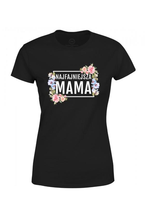 Koszulka damska Najfajniejsza MAMA - modny print