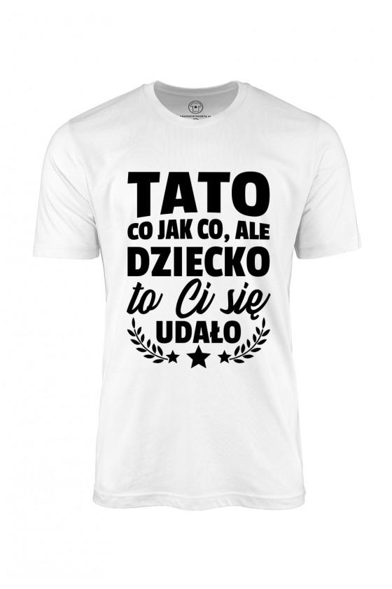 Koszulka męska Tato, twoje...